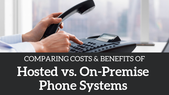cloud-hosted-vs-on-premise-phone-systems