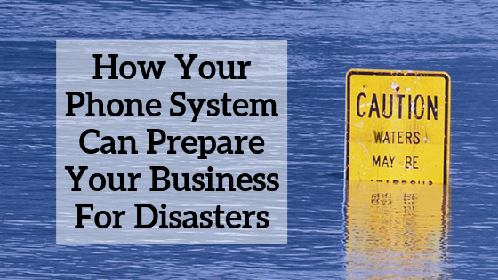 how-your-phone-system-can-prepare-your-business-for-disasters