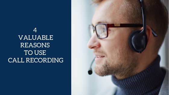 4-valuable-reasons-to-use-call-recording